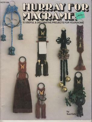 "MACRAME PATTERN BOOK - ""Hurray For Macrame"" - SEE PHOTOS"