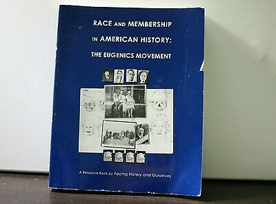 Race and Membership in American History : The Eugenics Movement 2002