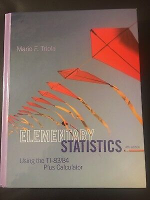 Elementary Statistics Using the TI-83/84 Plus Calculator (4th Edition) by Triola