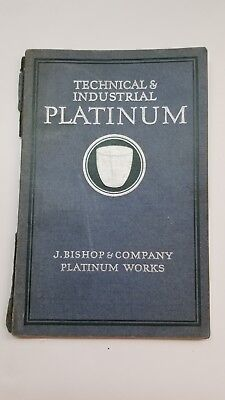 Technical & Industrial Platinum Bishop 1927 Book w/ Pictures and Charts