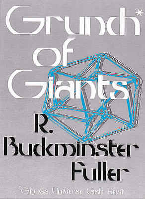 NEW - BOOK - Grunch of Giants - Buckminster Fuller - FREE SHIPPING!!!