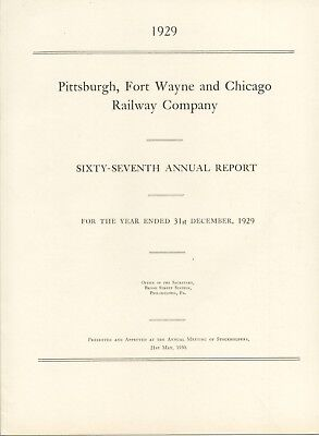 Pittsburgh, Fort Wayne and Chicago Railway Co. 1929 sixty-seventh Annual Report