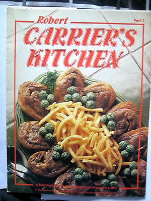 Robert Carriers Carrier's Kitchen Magazine Part 7 1981 Rare Vgc