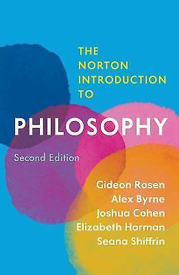 The Norton Introduction to Philosophy SECOND EDITION