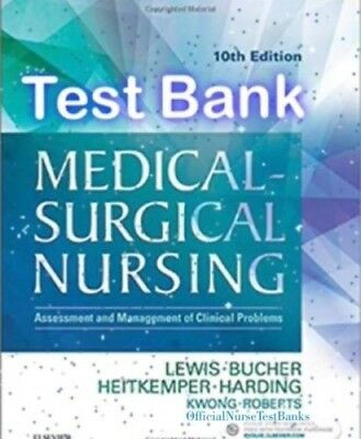 PDF Testbank Medical-Surgical Nursing 10th edition Lewis-Bucher