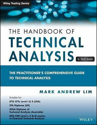 A Handbook of Technical Analysis : The Practitioner's Comprehensive Guide to...