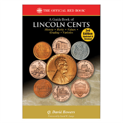 COIN GUIDE - LINCOLN CENTS - HISTORY + GRADING + VALUES - NEW 3rd EDITION