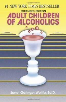 Adult Children of Alcoholics by Woititz, Janet G.