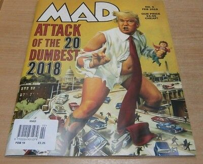 Mad magazine #5 Feb 2019 Attack of the 20 Dumbest of 2018 Donald Trump & more