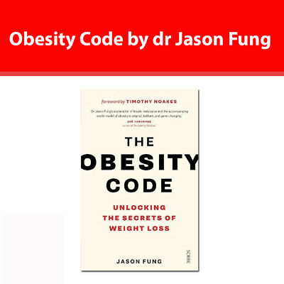 Obesity Code by dr Jason Fung  unlocking the secrets of weight loss book NEW PB