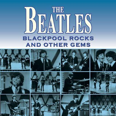 The Beatles – Blackpool Rocks And Other Gems [Cd]