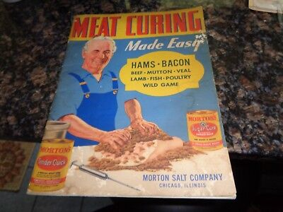 Antique Book/meat Curing Made Easy/morton Salt Co/instructions/ca1930's/manypics