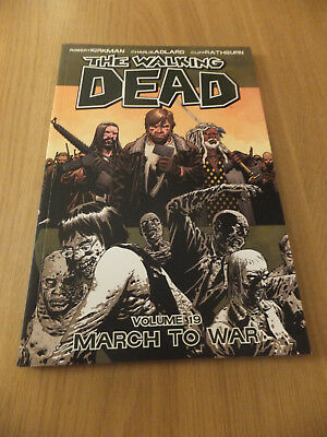 The Walking Dead Volume 19 - March to War - Image Comics