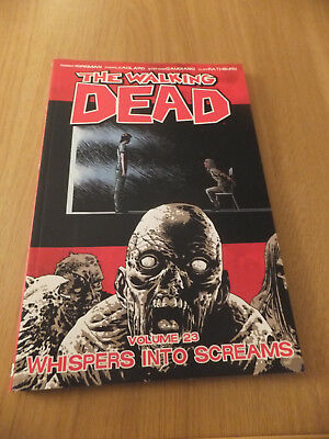 The Walking Dead Volume 23 - Whispers into Screams- Image Comics