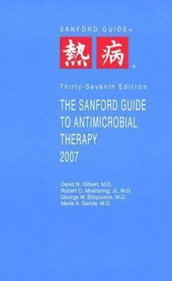 Guide to Antimicrobial Therapy (Sanford): The Sanford Guide to Antimicrobial...