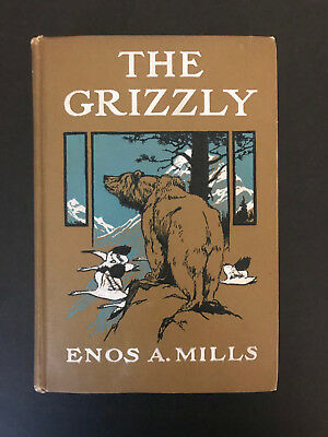 The Grizzly, by Enos A. Mills - 1919 - 1st Edition,  Antique Hardcover Book