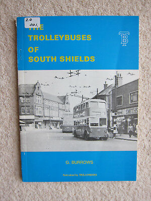 The Trolleybuses of South Shields by G Burrows (Paperback, 1976)