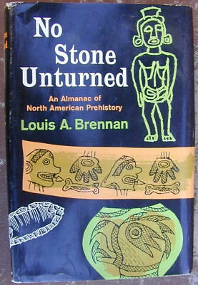 "Old Original Indian Book ""NO STONE UNTURNED"" North American Prehistory Very Rare"