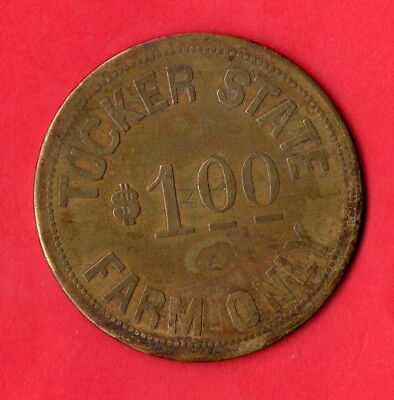 Tucker, AR token, Tucker State Farm $1.00, Arkansas, Prison Farm