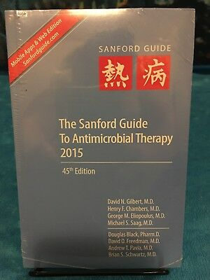 The Sanford Guide To Antimicrobial Therapy 2015 45th Edition Sealed Brand New!!!