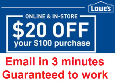 Two 2x Lowes $20 OFF $100 InStore and Online2Coupon-Fast Delivery---