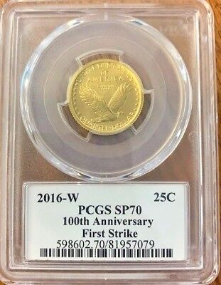 Pcgs Gold Sp70 2016 W Quater Dollar 100Th Anniv. First Strike