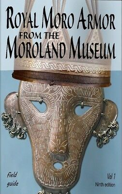 Royal Moro Armor From The Moroland Museum  (Book# 9)  Volume # 1