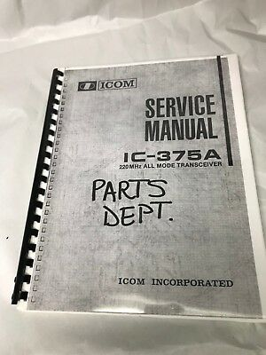 ICOM 375A 220MHz SERVICE MANUAL, BRAND NEW PURCHASED FROM ICOM PARTS DEPT.