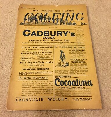 Golfing Magazine - Open Championship Number - June 15th 1899 - 120 Years Old.