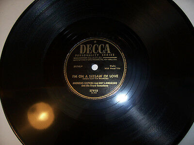 ANDREWS SISTERS I'm On A See-Saw Of Love 78 RPM Decca E W/ Co. Sleeve Clean