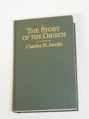 The Story of the Church (Charles M. Jacobs, 1947 Hardcover) - Free Shipping