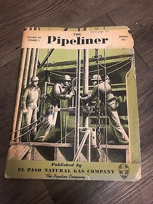 The Pipeliner Spring 1951 Volume XIV Number 1 El Paso Natural Gas Company