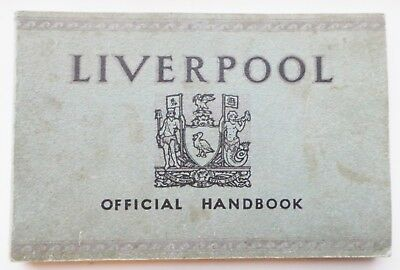 RARE 1928 OFFICIAL HANDBOOK of LIVERPOOL - CUNARD ADVERTISING & LOTS MORE