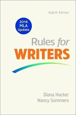 Rules for Writers with Writing about Literature [Tabbed Version] with 2016 MLA U