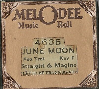 June Moon (Straight & Magine) played by Frank Banta MelODee 4635 Piano Roll Orig