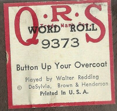 Button Up Your Overcoat, PB Walter Redding (J L Cook) QRS 9373 Piano Roll Orig