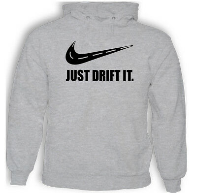 Just Drift It - Mens Adults Funny Hoodie M SG