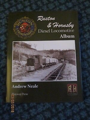 Ruston and Hornsby Diesel Locomotive Album, new, uphill Lincoln