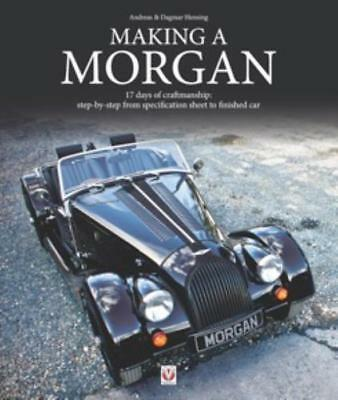 New Book Making a Morgan:17 Days of Craftmanship from Spec. Sheet - Finished Car