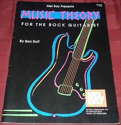 MUSIC THEORY - FOR THE ROCK GUITARIST - Ben Bolt - 1991 - PB