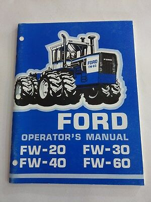 Ford FW 20 30 40 60 tractor Operators manual New Holland Genuine New