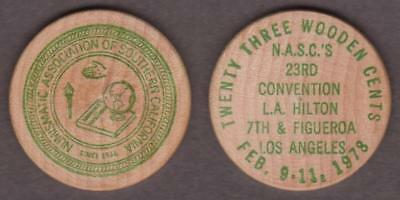 N A S C 23rd CONVENTION 1978 LOS ANGELES 23 CENTS WOODEN NICKEL  ---  RLSQ
