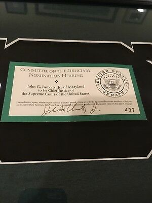 Supreme Court Chief Justice SIGNED Nomination Hearing Ticket, Framed, With Proof