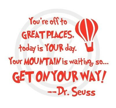 Dr Seuss Quote You're Off To Great Places Red Wall Art Vinyl Sticker Decal(#237)