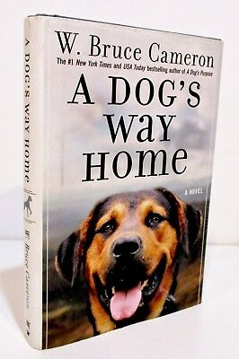 A DOG'S WAY HOME by W. BRUCE CAMERON HCDJ FIRST EDITION / FIRST PRINT  - MOVIE
