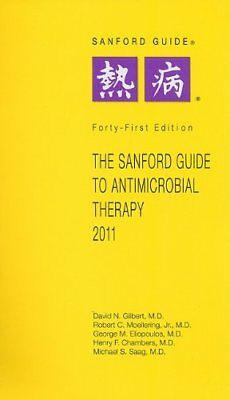 NEW - The Sanford Guide to Antimicrobial Therapy 2011