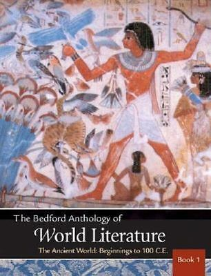Bedford Anthology of World Literature Vol. 1: The Ancient World by Paul Davis,