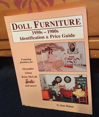 Doll Furniture 1950's - 1980's Identification & Price Guide Book by Jean Mahan