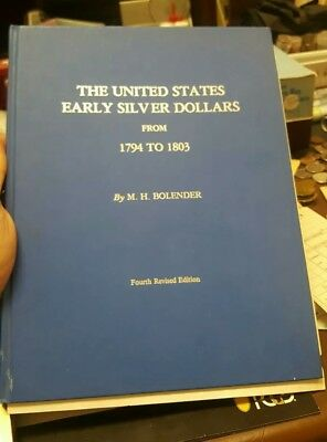 THE UNITED STATES EARLY SILVER DOLLARS M.H BOLENDER 4th Edition**** Old Book