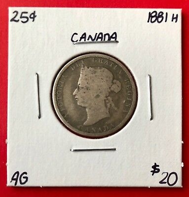 1881 H 25 Cent Canada Twenty Five Cents Quarter Coin - $20 AG